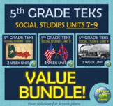 TEKS 5th Grade Social Studies | Units 7-9 | VALUE BUNDLE! | Google Apps!