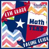 TEKS 6th Grade Math Pacing Guide for Sixth Grade TEKS