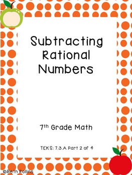 TEKS 7.3.A Subtracting Rational Numbers Part 2 of 4 Scavenger Hunt
