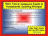 TEKS 7.6A-D Compound Events