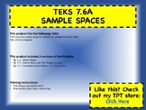 TEKS 7.6A SAMPLE SPACES