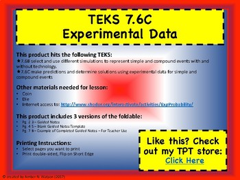 TEKS 7.6B-C Experimental Probability