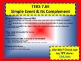 TEKS 7.6E Simple Event & Its Complement