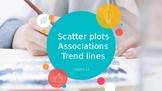 TEKS 8.11A, 8.5D, 8.5C -Scatter Plots/Trendlines/Associati