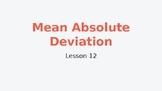 TEKS 8.11B Mean Absolute Deviation-Teacher PowerPoint