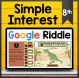 TEKS 8.12A ✩ 8.12D ✩ Simple Interest ✩ Google Sheets Riddle Activity