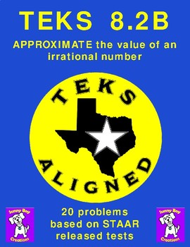 TEKS - 8.2B - APPROXIMATE the value of an irrational number