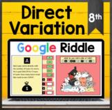 TEKS 8.5E ✩ Direct Variation Word Problems ✩ Google Sheets Riddle