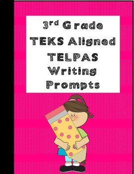 TEKS Aligned Content-Based 3rd Grade TELPAS Writing Prompts