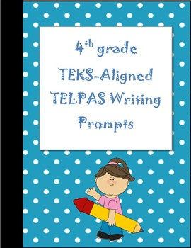 TEKS Aligned Content-Based 4th Grade TELPAS Writing Prompts