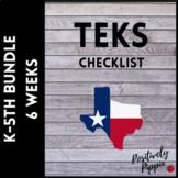 TEKS Checklist Bundle K-5 (6 Weeks Checks) 2019-2020