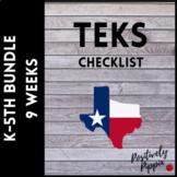 TEKS Checklist Bundle K-5 (9 Weeks Checks) 2019-2020