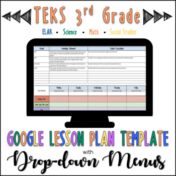 TEKS Google Lesson Plan Template with Drop-down Menus {3rd Grade}