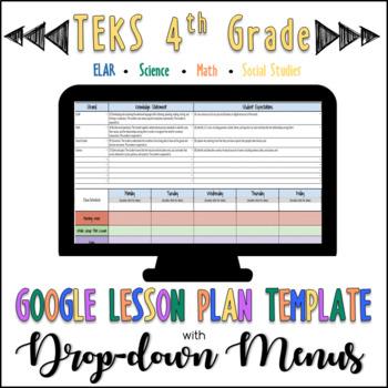 TEKS Google Lesson Plan Template with Drop-down Menus {4th Grade}