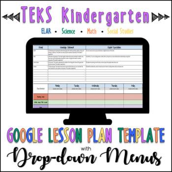 TEKS Google Lesson Plan Template with Drop-down Menus {Kindergarten}