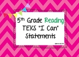 "TEKS ""I Can"" Statements, 5th Grade Reading"
