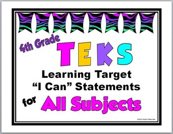 TEKS I Can Statements - 4th Grade Learning Targets, All Subjects