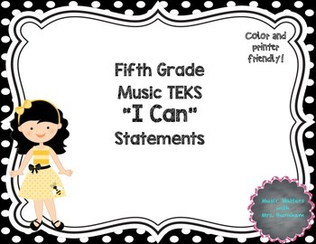 """TEKS Music """"I Can"""" Statements for Fifth Grade"""