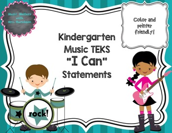 "TEKS Music ""I Can"" Statements for Kindergarten"