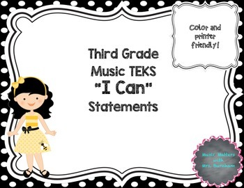 """TEKS Music """"I Can"""" Statements for Third Grade"""
