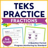 3rd Grade TEKS Practice Set 3: Fractions TEKS-STAAR Progress Monitoring