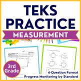 3rd Grade TEKS Practice Set 7: Measurement | STAAR Progress Monitoring