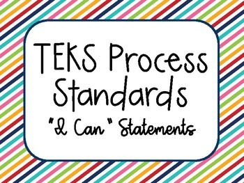 "TEKS Process Standards ""I Can"" Statements"
