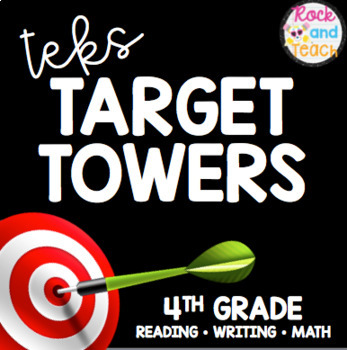TEKS Target Towers: Data Driven Instruction