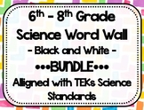 TEKs Science Middle School Word Wall - BUNDLE - Black and White