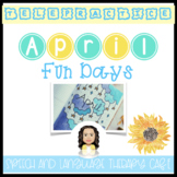 TELEPRACTICE: APRIL FUN DAYS