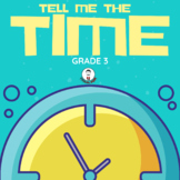 TELL ME THE TIME 1ST , 2ND AND 3RD GRADES TELLING TIME PAC