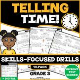 TELLING TIME/ELAPSED TIME (INTERVALS): 10 Skills-Boosting Practice Worksheets