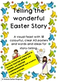 TELLING THE WONDERFUL EASTER STORY-18 posters and ideas fo
