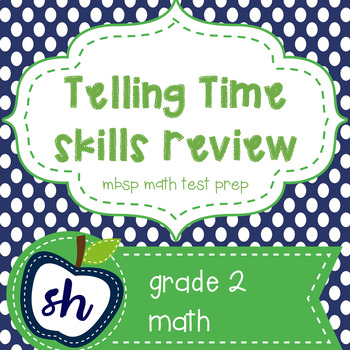 TELLING TIME MBSP SKILLS REVIEW GRADE 2
