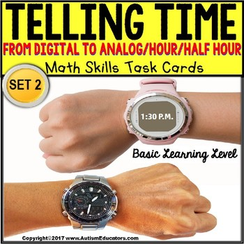 "TELLING TIME To The Hour and Half Hour Task Cards ""Task Box Filler"" SET 2"