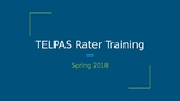 TELPAS Rater Training EDITABLE Spring 2018