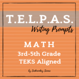 TELPAS Writing Prompt - MATH Collection for 3rd-5th Grade Texas TEKS