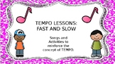TEMPO LESSONS: FAST AND SLOW