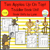 TEN APPLES UP ON TOP!  TODDLER BOOK UNIT