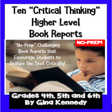 Book Reports For Any Novel!  Ten Critical Thinking Book Reports!