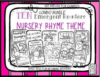 TEN Emergent Readers - Nursery Rhymes Retold With Dolch Words-COMBO BUNDLE