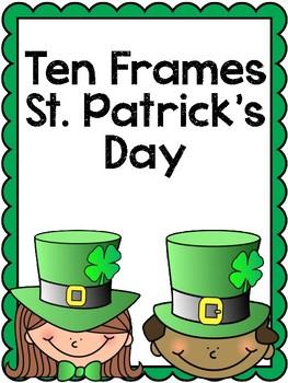 TEN FRAMES ST. PATRICK'S DAY MATH