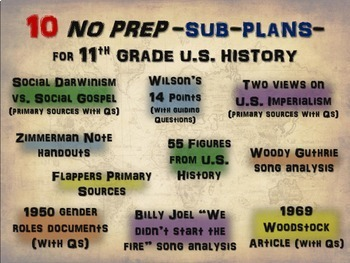 TEN NO PREP SUBPLANS for 11th GRADE US HISTORY (more learning, less babysitting)