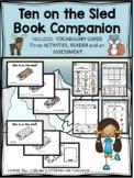 TEN ON THE SLED book companion.  Three ACTIVITIES, READER