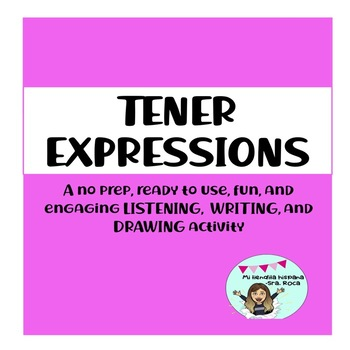 TENER EXPRESSIONS LISTENING, WRITING, AND DRAWING ACTIVITY