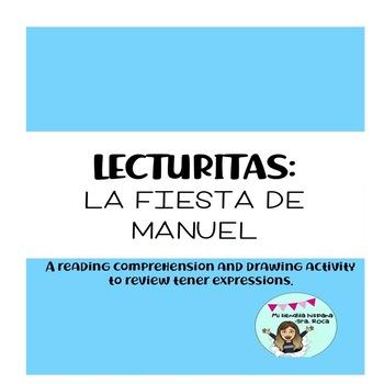 TENER EXPRESSIONS READING- LA FIESTA DE MANUEL