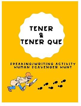 TENER & TENER QUE PRESENT TENSE HUMAN SCAVENGER HUNT