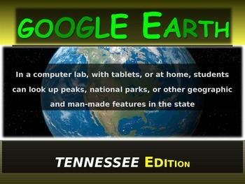 """""""TENNESSEE"""" GOOGLE EARTH Engaging Geography Assignment (PPT & Handouts)"""