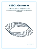 TESOL Grammar - A Reference Guide for ESL/ENL Teachers