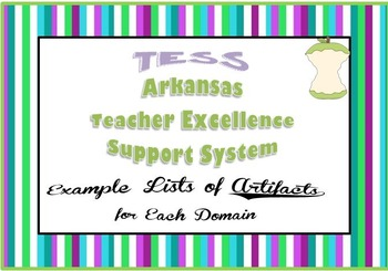 TESS (Teacher Excellence Support System) List of Example Artifacts